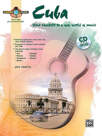 Guitar Atlas: Cuba: Guitar: Book & CD
