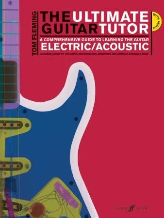 Ultimate Guitar Tutor: Electric/Acoustic: Book & CD