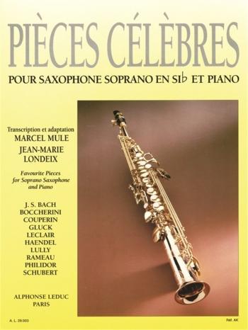 Pieces Celebres Pour Saxophone Soprano: Favourite Pieces For Soprano Saxophone