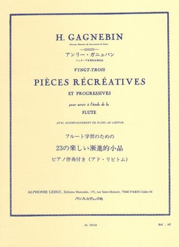 23 Pieces Recreatives Et Progressives: Flute (Leduc)