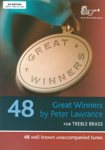Great Winners: Treble Brass: Horn F/Eb And Tuba: Book & cd (lawrance)