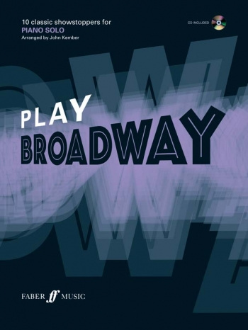 Play Broadway: 10 Classic Showstoppers: Piano Solo