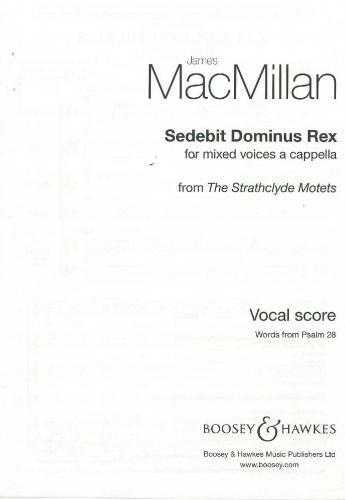 Sedebit Dominus Rex: Vocal: SATB