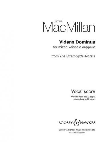 Macmillan: Videns Dominus: Vocal: SATB