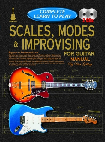 Complete Learn To Play: Scales Modes And Improvosing Guitar: Book And Audio