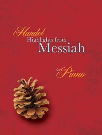 Highlights From The Messiah: Piano (Mayhew Ed)