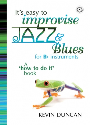Its Easy To Improvise: Jazz and Blues: Bb Instrumets: Book & CD
