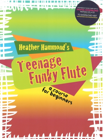 Teenage Funky Flute: Course For Beginners: Book 1: Book & CD (Hammond)