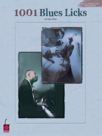 1001 Blues Licks: All Treble Clef Instruments