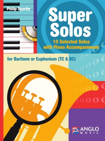 Super Solos: 10 Selected Solos: Baritone Or Euphonium (Bass Or Treble Clef) and Piano (Sparke)
