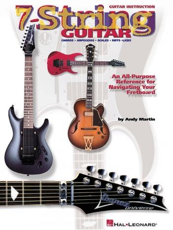 7 String Guitar: Chord Arpeggios Scales Riffs and Licks