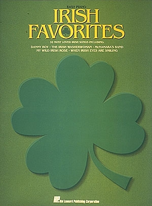 Irish Favourites Easy Piano: 32 Most Loved