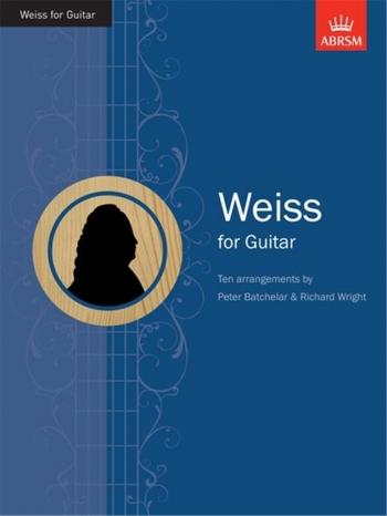 Weiss For Guitar 10 Arrangements (ABRSM)