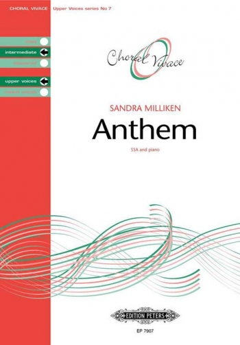 Anthem: Ssa And Piano: Intermediate Upper Voices (Choral Vivace)