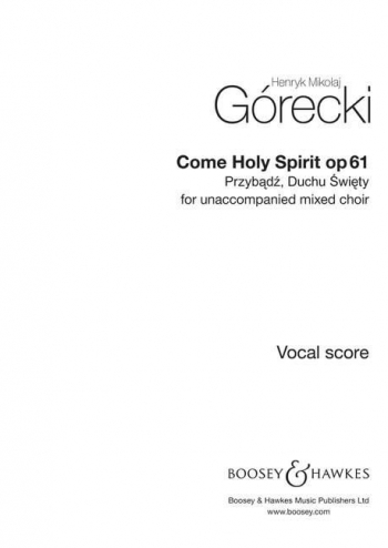 Gorecki: Come Holy Spirit: Op61: Mixed Voices: Vocal