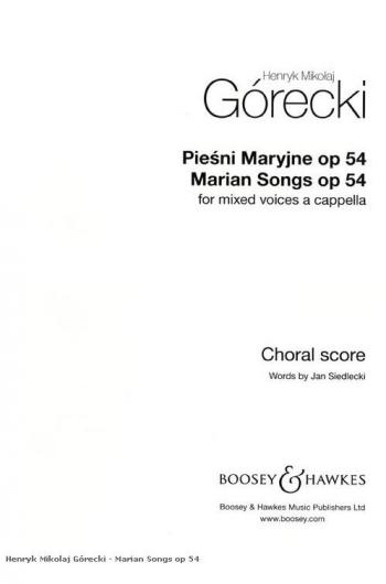 Gorecki: Marian Songs: Op54: Mixed Voices: Vocal