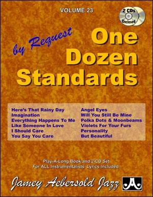 Aebersold Vol.23: One Dozen Standards: All Instruments: Book & CD