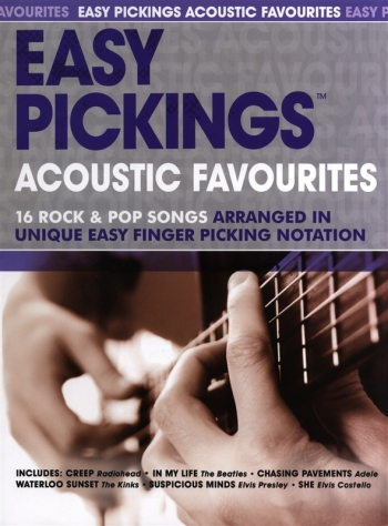 Easy Pickings: Acoustic Favourites: 16 Rock and Pop Songs: Guitar