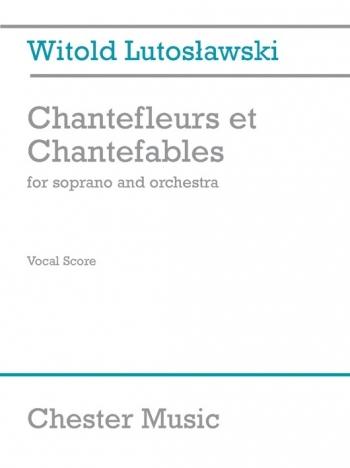 Chantefleurs Et Chantefables: Soprano Voice and Orchestra