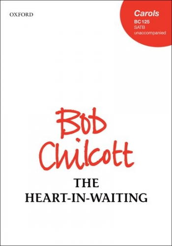 The Heart In Waiting: SATB: Vocal (OUP)