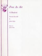 Free As Air: Libretto