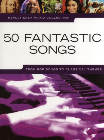 Really Easy Piano Collection: 50 Fantastic Songs