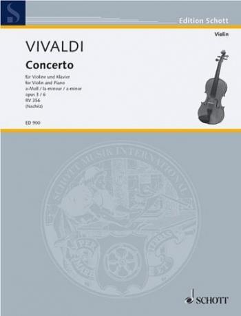 Violin Concerto A Minor Op.3/6: RV356 Violin & Piano (Schott)