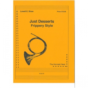 Just Desserts: Frippery Style: French Horn