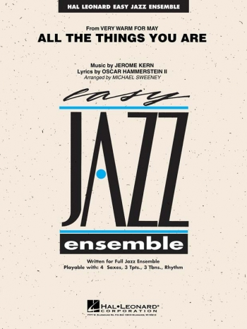 Easy Jazz Ensemble: All The Things You Are: Score & Parts (Jerome Kern)