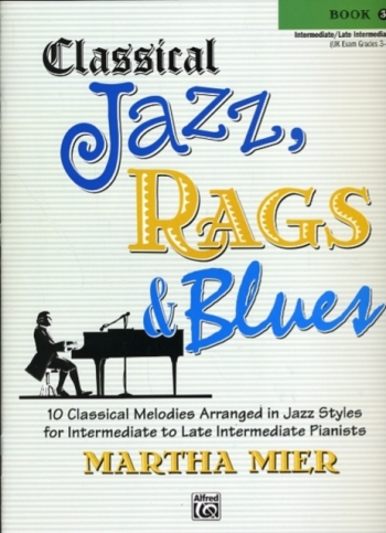 Classical Jazz Rags & Blues Book 3 Piano (mier)