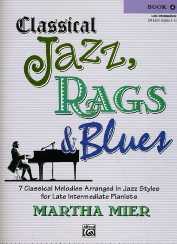 Classical Jazz Rags & Blues Book 4 Piano (mier)