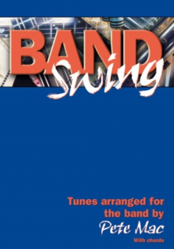 Band Swing: Tunes Arranged For Band Musicians: Accordion Top Line And Chords
