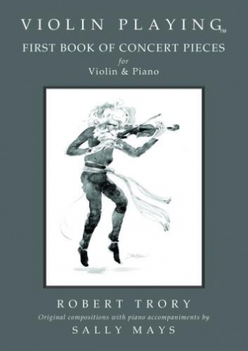 Violin Playing: First Book Of Concert Pieces