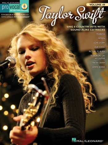Pro Vocal: Taylor Swift: Sing 8 Country Hits: Vol 49: Top Line and Chords