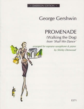 Promenade (Walking The Dog): From Shall We Dance: Soprano Saxophone (Emerson)