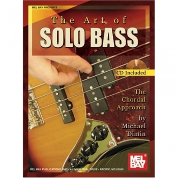 The Art Of Solo Bass: Chordal Approach: Book & CD