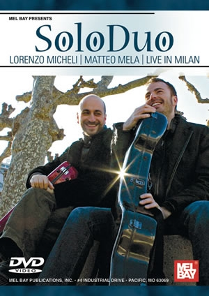 Solo Duo: Lorenzo Micheli And Matteo Mela Live In Milan: Guitar
