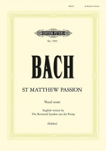 St Matthew Passion: Vocal Score: English Version (Peters)