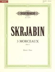 3 Morceaux: Op.2 Piano Solo: Piano (Peters)