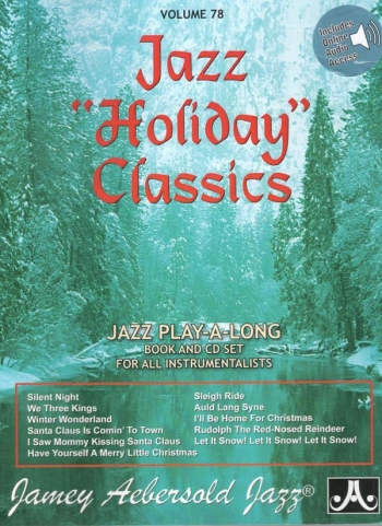 Aebersold Vol.78: Jazz Holiday Classics: All Instruments: Book & CD
