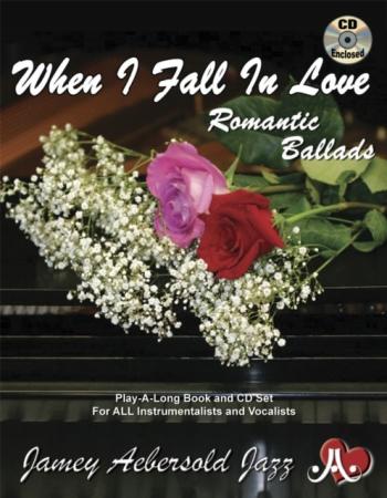 Aebersold Vol.110: When I Fall In Love: Romantic Ballads: All Instruments: Book & CD