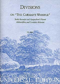 Divisions On The Carmans  Whistle: Treble Recorder