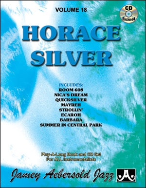 Aebersold Vol.18: Horace Silver: All Instruments: Book & CD