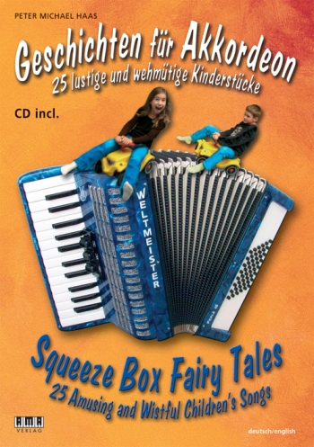 Squeeze Box Fairy Tales: 25 Amusing And Wistful Childrens Songs: Accordion
