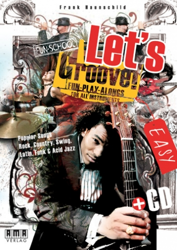 Lets Groove: Vol 1: Fun Play Alongs: All Instruments