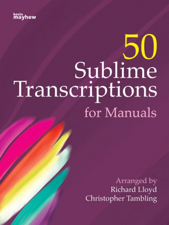 50 Sublime Manual Organ Transcriptions