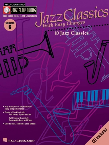 Jazz Play Along Vol.6: Jazz Classics With Easy Changes: Bb or Eb or C Instruments: Book & CD