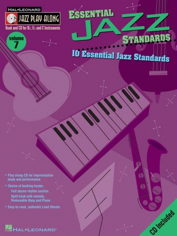 Jazz Play Along Vol.7: Essential Jazz Standards: Bb or Eb or C Instruments: Book & CD