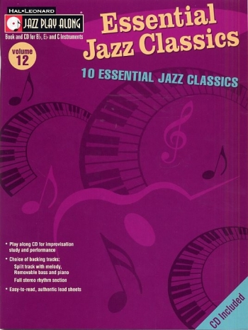 Jazz Play Along Vol.12: Essential Jazz Classics: Bb or Eb or C Instruments: Book & CD