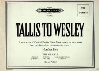 Complete Works: Tallis To Wesley: Organ  (Peters)